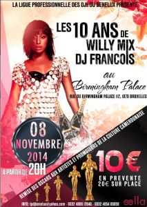 LES 10 ANS DE WILLY MIX ET DJ FRANCOIS