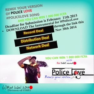 Red label Record Presents: POLICE LOVE #PoliceLove Remix Contest | WIN 1 000 000 CFA