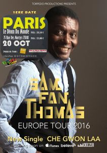 "SAM FAN THOMAS ""EUROPE TOUR 2016"" 1ERE DATE"